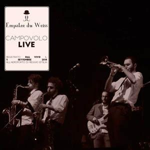 Empatee du Weiss - Campovolo LIVE